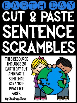 Earth Day Cut and Paste Sentence Scrambles