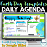 Earth Day Daily Schedule Template | Daily Agenda Google Slides