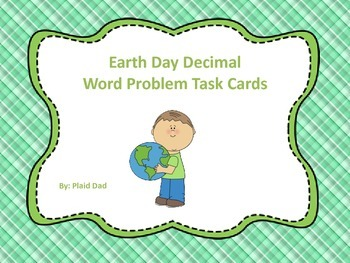 Earth Day Decimal Word Problem Task Cards