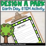 Earth Day STEM- Design a Park
