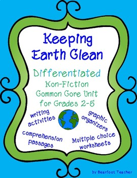 Keeping Earth Clean: Differentiated Common Core Unit for Grades 2-5