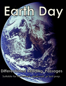 Earth Day: Differentiated Reading  Passages