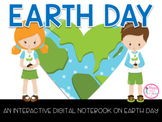 Earth Day Digital Notebook Distance Learning