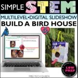 Digital STEM Bird House