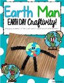 Earth Day Earth Man Craftivity