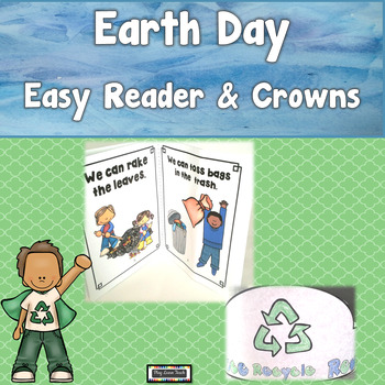 Earth Day Reader and Crowns