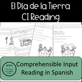 Spanish CI Comprehensible Input Reading: Earth Day!  El Dia de la Tierra