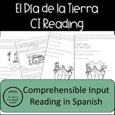 Spanish CI Comprehensible Input Reading: Earth Day!  El Dia de la Tierra