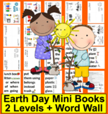 Earth Day Activities:  Readers + Illustrated Word Wall - 2 Reading Levels