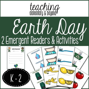 Earth Day Activities and 2 Emergent Readers