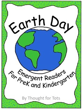 Earth Day, Emergent Readers for PreK and Kindergarten