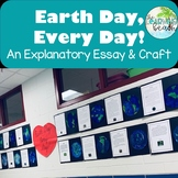Earth Day, Every Day!  Explanatory Essay & Craftivity for Earth Day {Grades 2-4}
