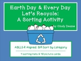 Earth Day & Every Day  Let's Recycle: A Sorting Activity