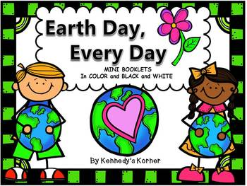Earth Day, Every Day ~ Mini booklets and Activities ~ Gr. 2- 4
