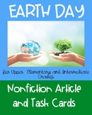 Earth Day Expository  Reading Passage and Task Cards