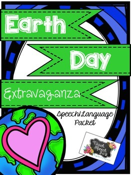 Earth Day Extravaganza: Speech/Language Packet