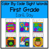 Earth Day First Grade Color By Sight Word | April Fun No P