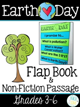 Earth Day Flap Book and Non-Fiction Reading Passage