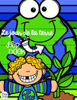 Earth Day Flip Book - French - Jour de la Terre