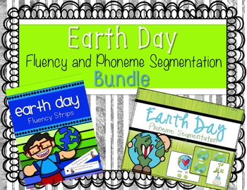 Earth Day Fluency and Phonemic Awareness Bundle