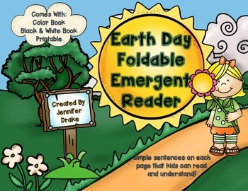 Earth Day Foldable Emergent Reader!  Color, B&W PLUS Compr