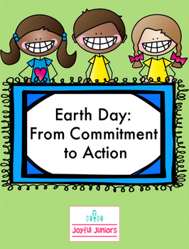 Earth Day: From Commitment to Action