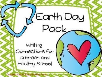 Earth Day Green and Healthy Writing Connections