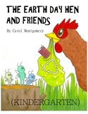 """""""Earth Day Hen and Friends"""" Readers Theater–Curriculum Links–Recycling–Spring"""