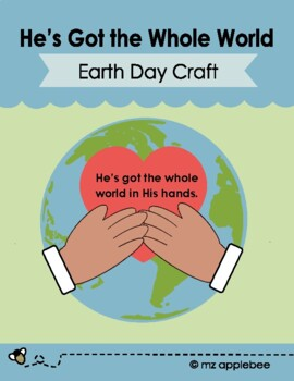earth day he 39 s got the whole world craft by mz applebee tpt. Black Bedroom Furniture Sets. Home Design Ideas