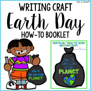 "Earth Day Activity ""How To"" Book Writing Craft ~ No PREP!"