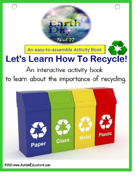Earth Day - How To Recycle Activity Book {Interactive with