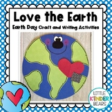 Earth Day I Love the Earth Craft and Writing Activities