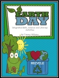 Earth Day Integrated Science, Literacy, and Math Activities