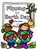 Earth Day Interactive Flip Book: Flipping Over Earth Day