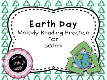 Earth Day--Interactive Melody Reading Practice Game {sol mi}
