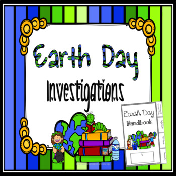 Earth Day Investigations