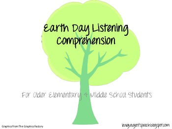 Earth Day Listening Comprehension