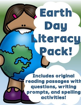 Earth Day Literacy Pack ~Includes Original Reading Passages~