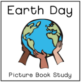Earth Day Picture Book Study Guide Bundle