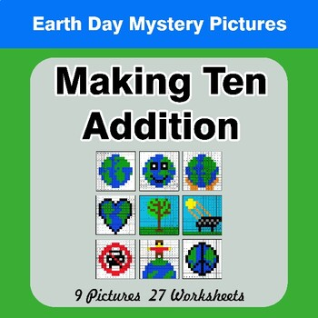 Earth Day: Making Ten Addition - Math Mystery Pictures / Color By Number