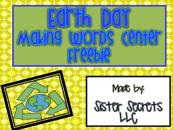 Earth Day Making Words FREE