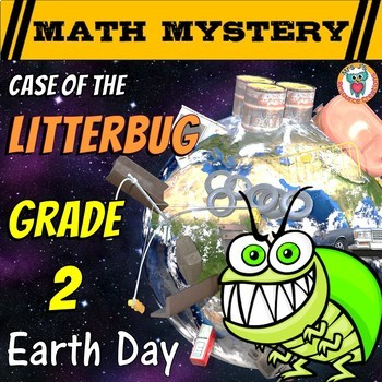 Earth Day Activity: Case of the Litterbug (Grade 2 Earth Day Math)