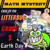 Earth Day Math Activity: Case of the Litterbug (Grade 1 Earth Day Math Mystery)