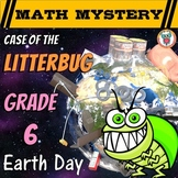 6th Grade Earth Day Activity: Case of the Litterbug (Earth Day Math Mystery)