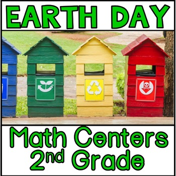Earth Day Math Centers 2nd grade