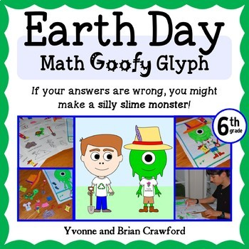 Earth Day Math Goofy Glyph (6th grade Common Core)