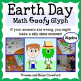 Earth Day Math Goofy Glyph (Algebra Common Core)
