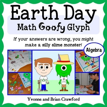 Earth Day Math Goofy Glyph (Algebra Common Core)