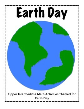 Earth Day Math - Intermediate Grades