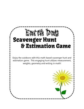 Earth Day Math Scavenger Hunt and Estimation Game